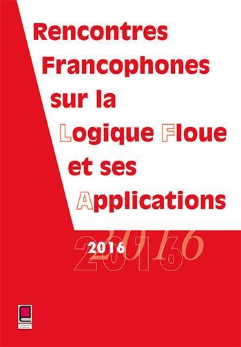 Rencontres Francophones Sur La Logique Floue Et Ses Applications 2016