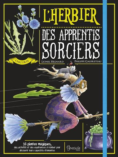 L'herbier Des Apprentis Sorciers