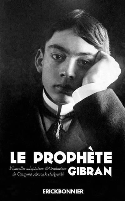 Le Prophete De Khalil Gibran
