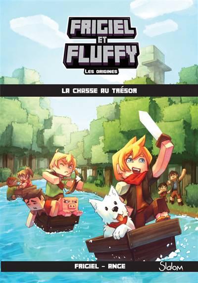 Frigiel Et Fluffy - Les Origines T.1 ; La Chasse Au Trésor