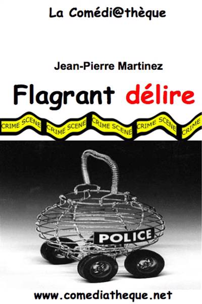 Flagrant Delire