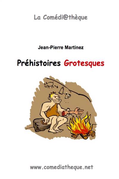 Prehistoires Grotesques
