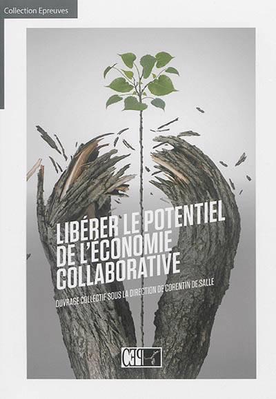 Liberer Le Potentiel De L'economie Collaborative