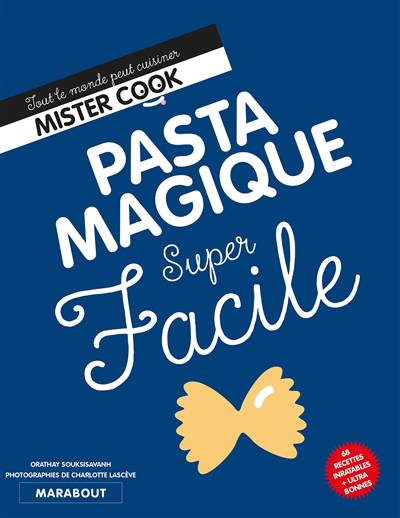 Super Facile ; Pasta Magique