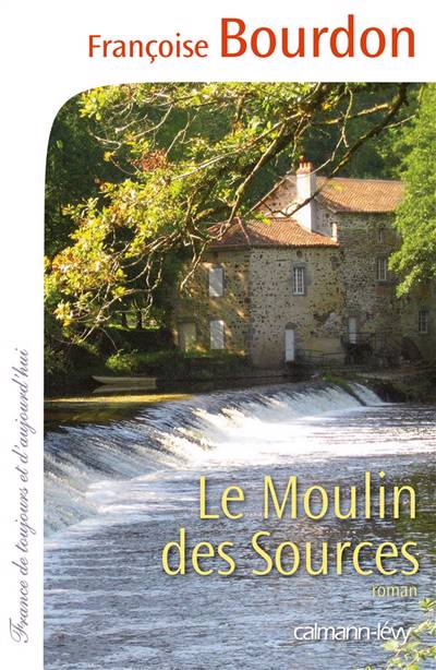 Le Moulin des sources