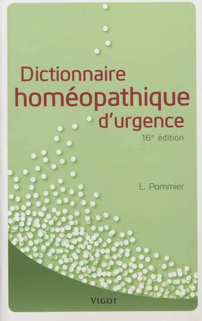 Dictionnaire Homéopathique D'urgence (16e édition)