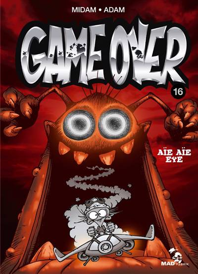 Game Over T.16 ; Aïe Aïe Eye