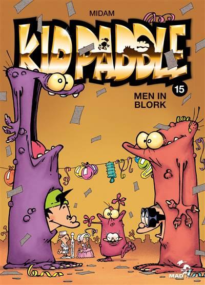 Kid Paddle T.15 ; Men In Blork