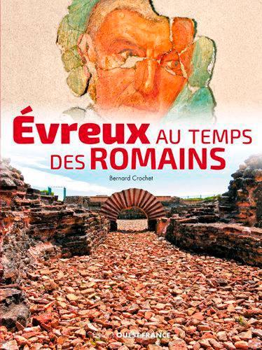 Evreux Au Temps Des Romains