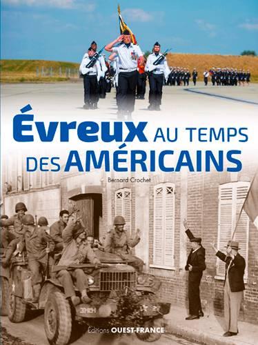 Evreux Au Temps Des Américains