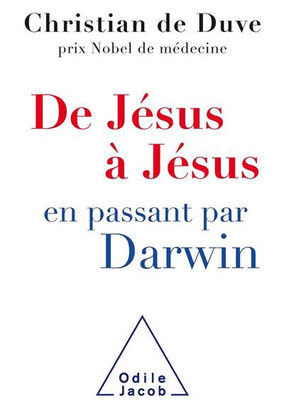 De Jésus à Jésus... En Passant Par Darwin