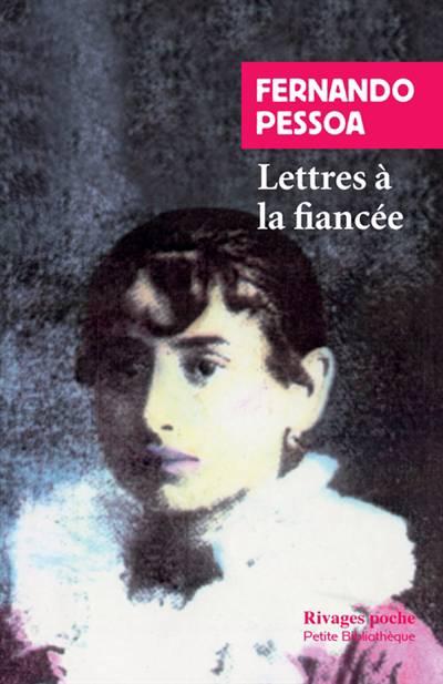 Lettres A La Fiancee