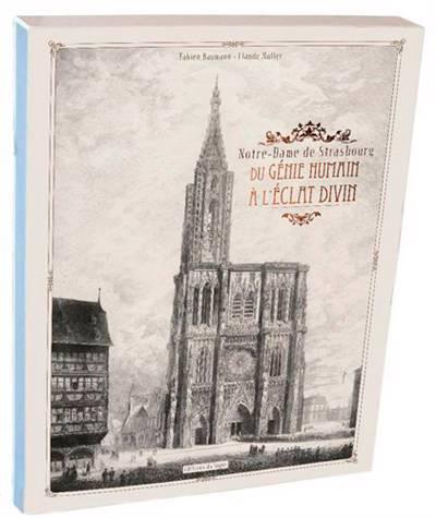 Notre-dame De Strasbourg Du Genie.humain A L'eclat Divin Livre-objet+coffret