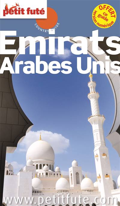 Guide Petit Fute ; Country Guide ; Emirats Arabes Unis (édition 2015)
