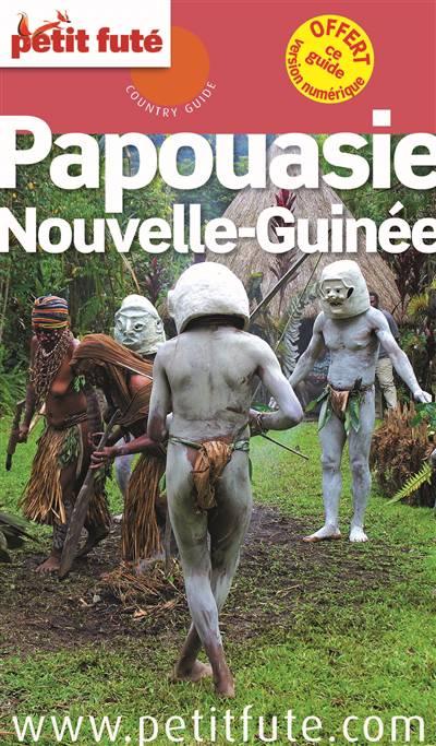 Guide Petit Fute ; Country Guide ; Papouasie Nouvelle Guinée