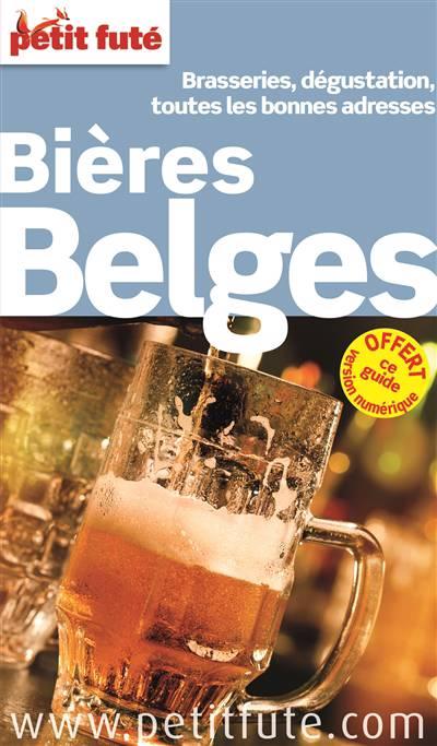 Guide Petit Fute ; Thematiques ; Bières Belges (édition 2015-2016)