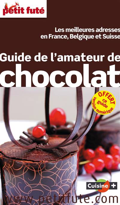 Guide Petit Fute ; Thematiques ; Guide De L'amateur De Chocolat
