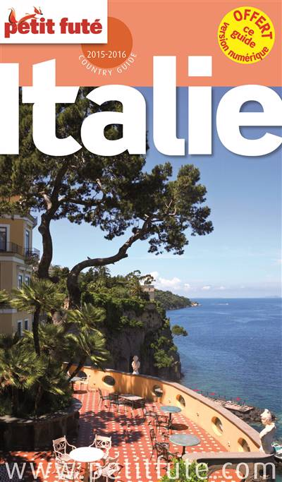 Guide Petit Fute ; Country Guide ; Italie (édition 2015-2016)