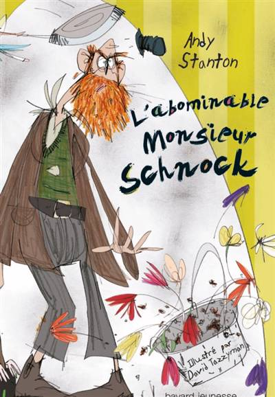 Monsieur Schnock T.1 ; L'abominable Monsieur Schnock