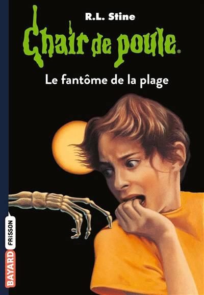 Chair De Poule T.8 ; Le Fantôme De La Plage