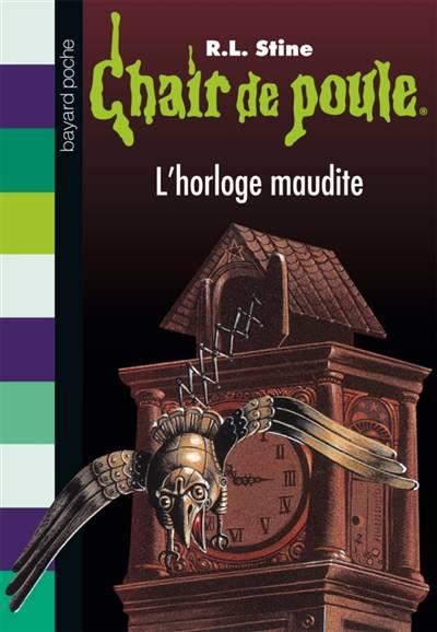 Chair De Poule T.24 ; L'horloge Maudite