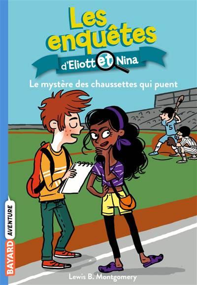 Les Enquêtes D'eliott Et Nina T.1 ; Le Mystère Des Chaussettes Qui Puent