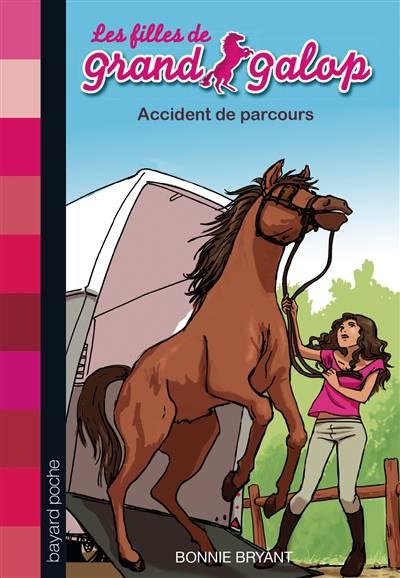 Les Filles De Grand Galop T.1 ; Accident De Parcours