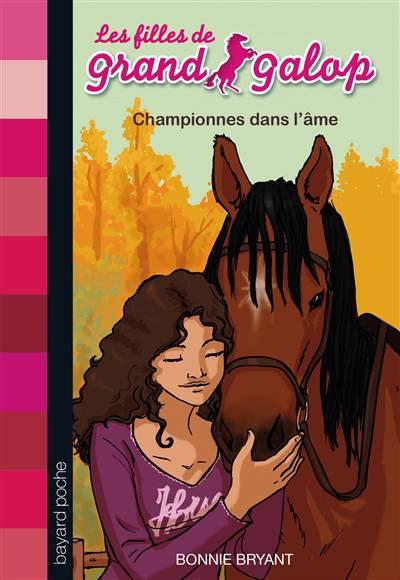 Les Filles De Grand Galop T.11 ; Championnes Dans L'âme