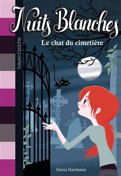 Nuits Blanches T.6 ; Le Chat Du Cimetiere