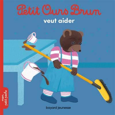 Petit Ours Brun Veut Aider