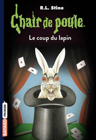 Chair De Poule T.35 ; Le Coup Du Lapin