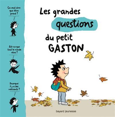 Les Grandes Questions Du Petit Gaston T.2