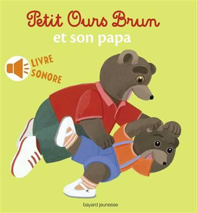 Petit Ours Brun Et Son Papa