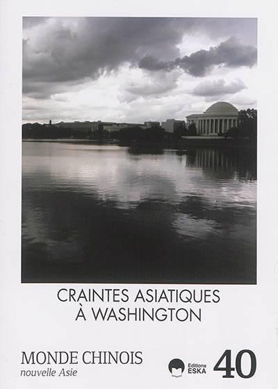 Craintes Asiatiques à Washington