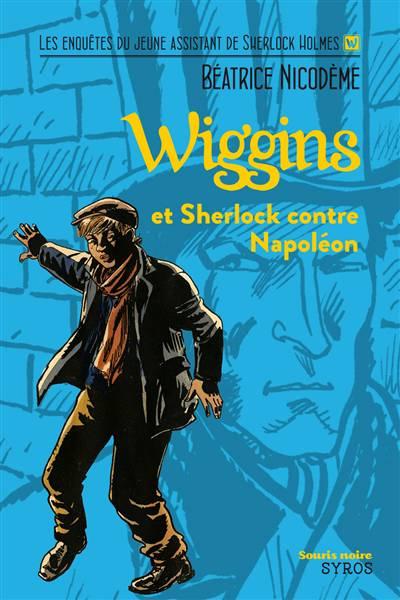 Wiggins Et Sherlock Contre Napoléon