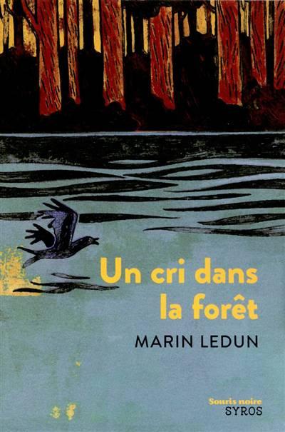 Un Cri Dans La Forêt
