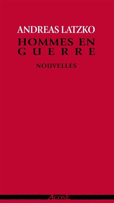 Hommes En Guerre (4e édition)