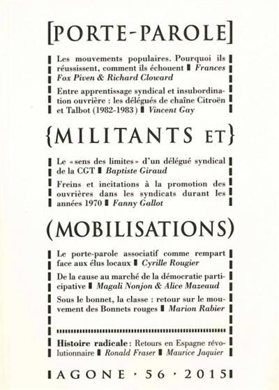 Revue Agone N.56 ; Représenter, Déléguer, Mobiliser