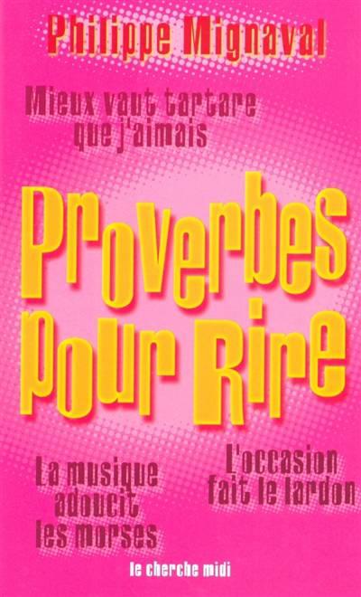 Proverbes Pour Rire