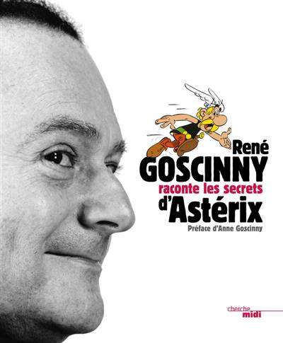 Goscinny Raconte Le Secret D'astérix