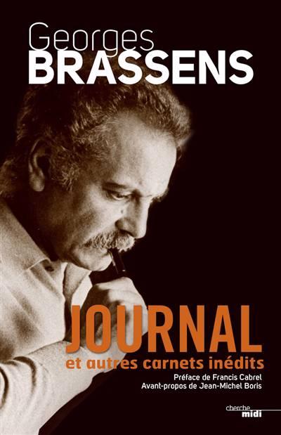 Journal Et Autres Carnets ; Inédits