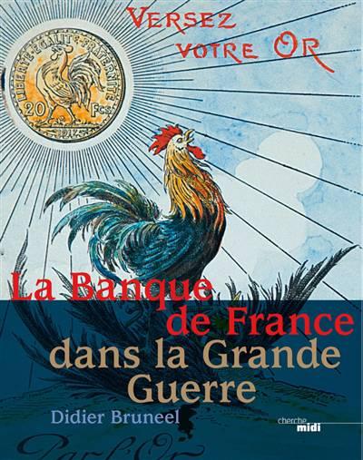 La Banque De France Dans La Grande Guerre