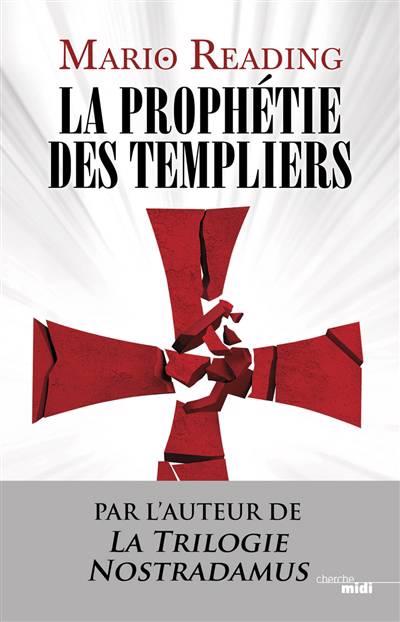 La Prophétie Des Templiers