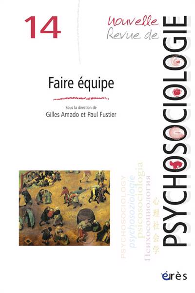 Nouvelle Revue De Psychosociologie N.14 ; Faire équipe