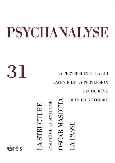 Revue Psychanalyse N.31 ; La Perversion Et La Loi