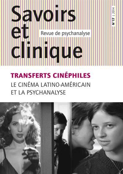 Revue Savoirs Et Clinique N.17 ; Transferts Cinéphiles