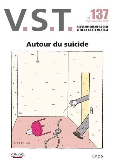 Revue Vst N.137 ; Survivre Au Suicide