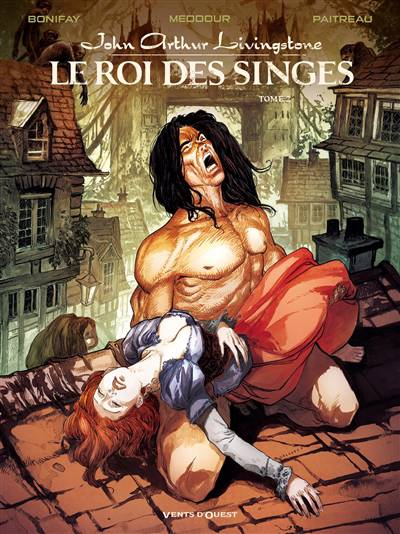 John Arthur Livingstone ; Le Roi Des Singes T.2