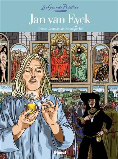 Les Grands Peintres ; Jan Van Eyck