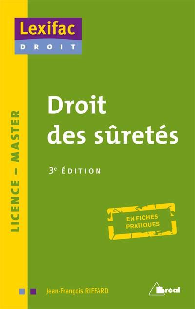 Droit Des Suretés (3e édition)
